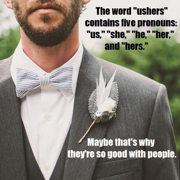 Ushers - five pronouns