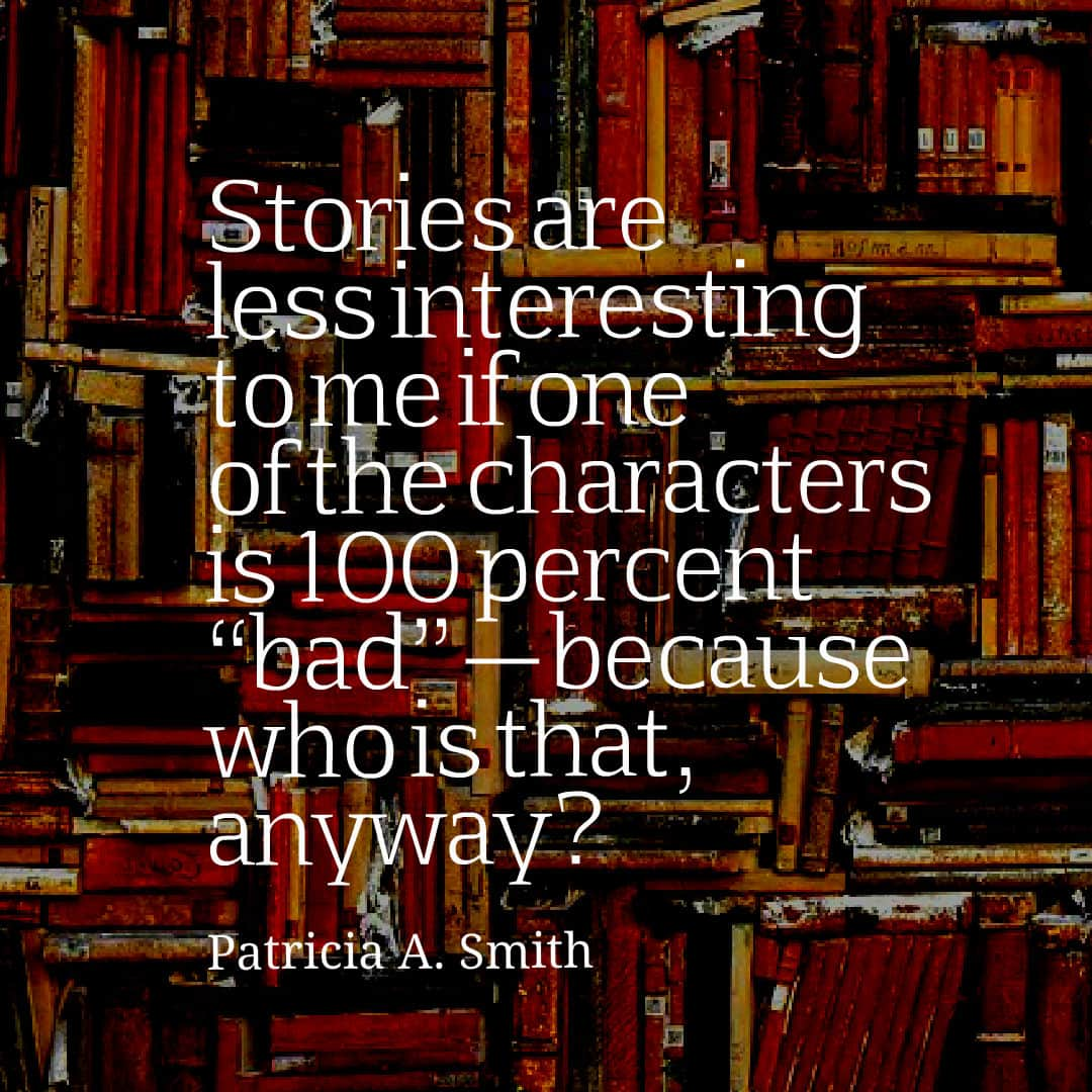 Patricia A. Smith quote - characters