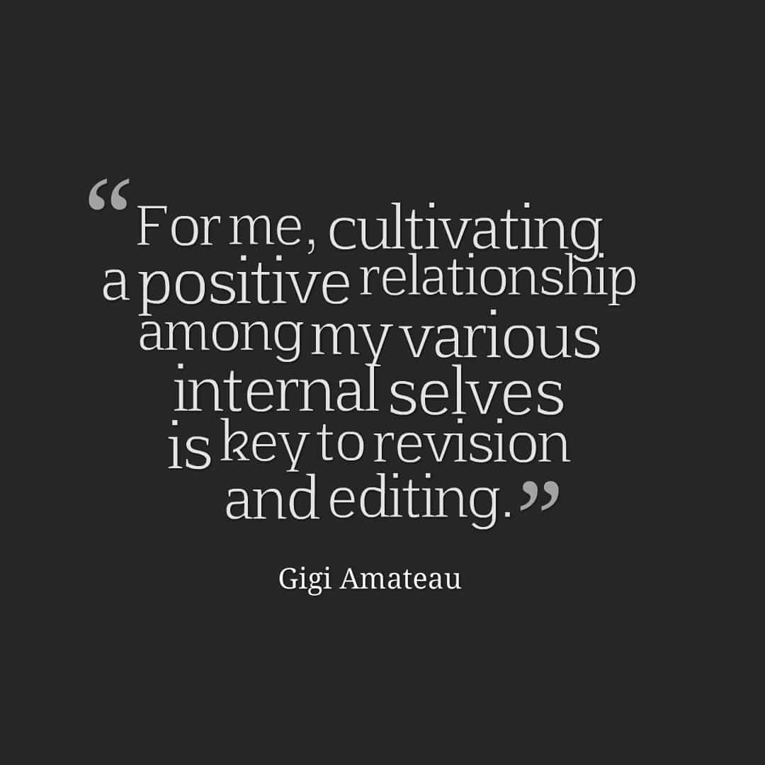 Gigi Amateau quote on editing