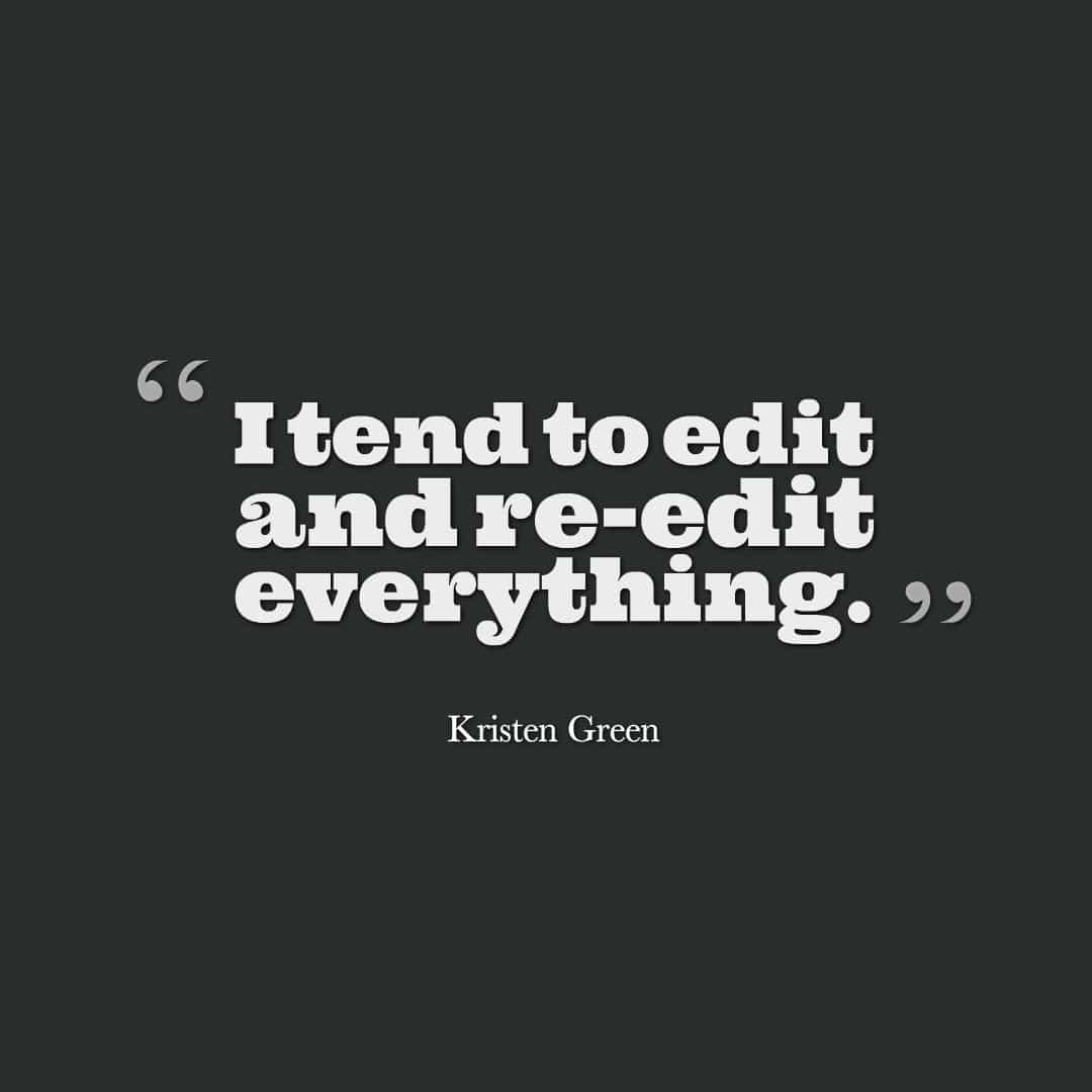 Kristen Green editing quote