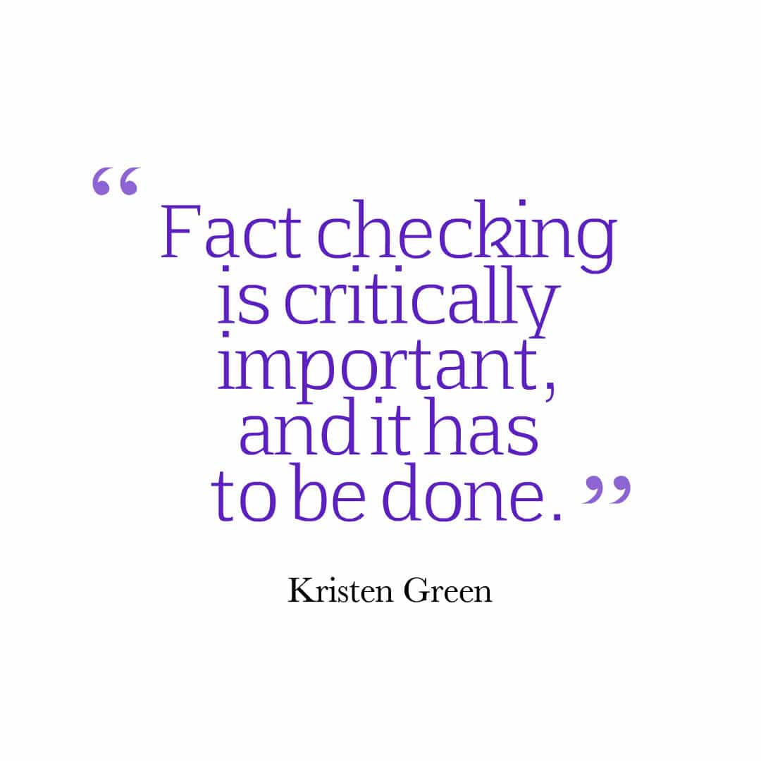 Kristen Green fact checking quote
