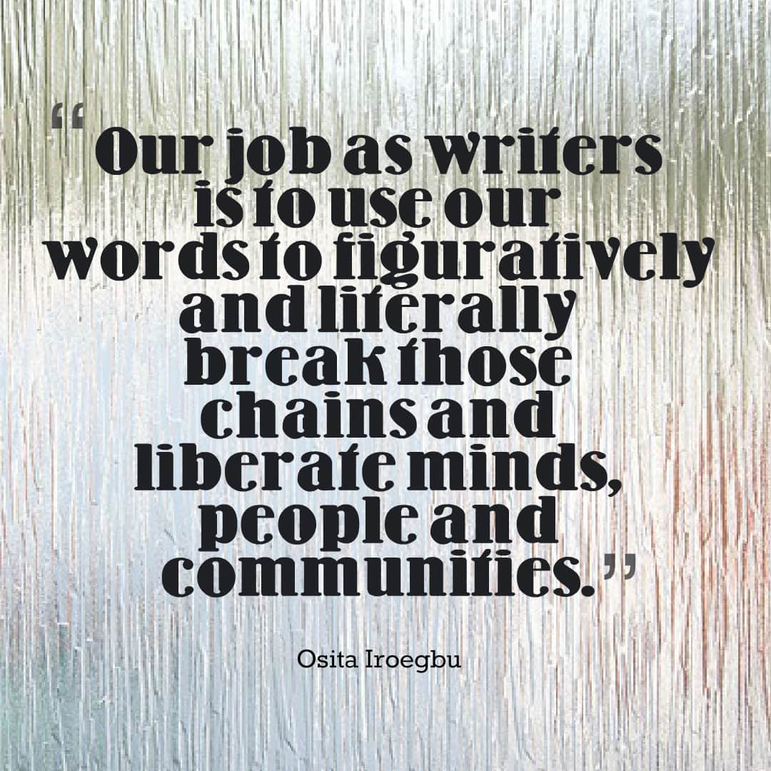 Osita Iroegbu quote - our job as writers