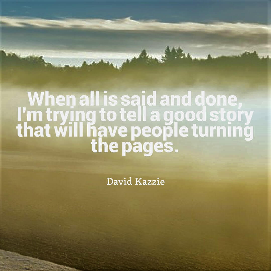 David Kazzie writing quote