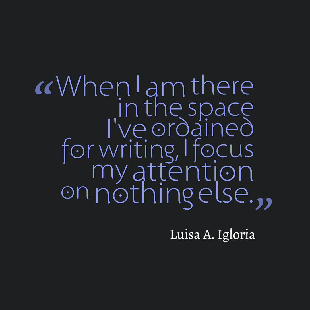 Luisa A. Igloria quote on writing space