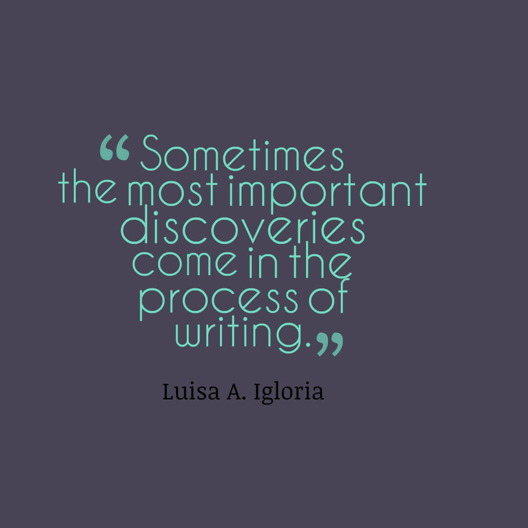 Luisa A. Igloria - discoveries in writing quote