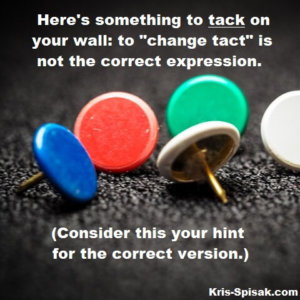 "Writing Tip: ""Tack"" vs. ""Tact"""