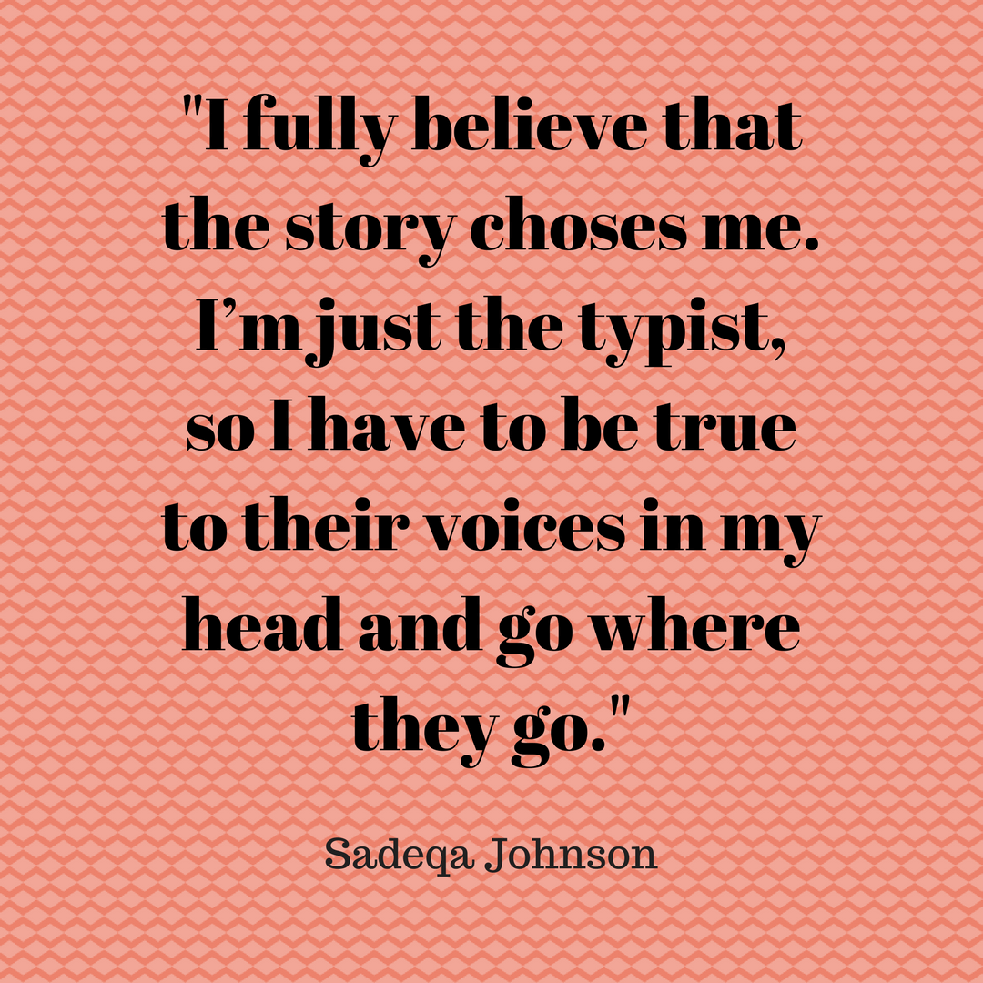 Sadeqa Johnson story quote