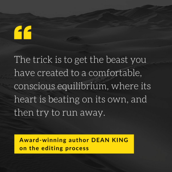 Authors on Editing: Interview with Dean King