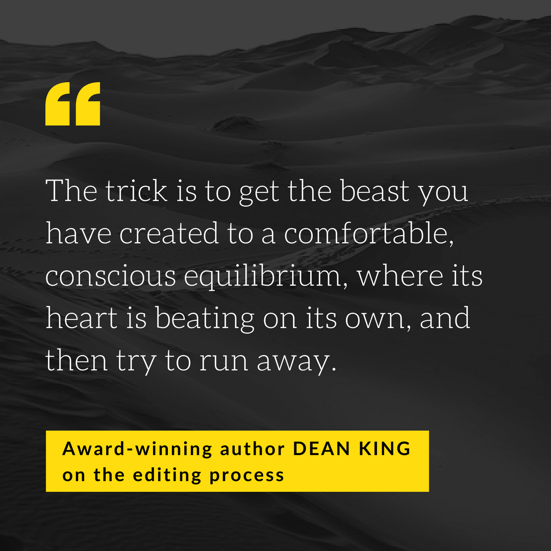 Dean King - on the editing process