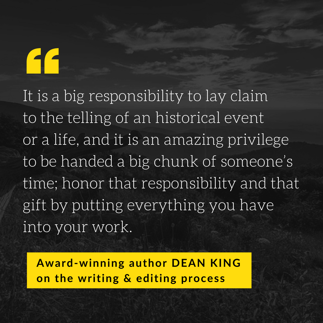 Dean King on writing and editing