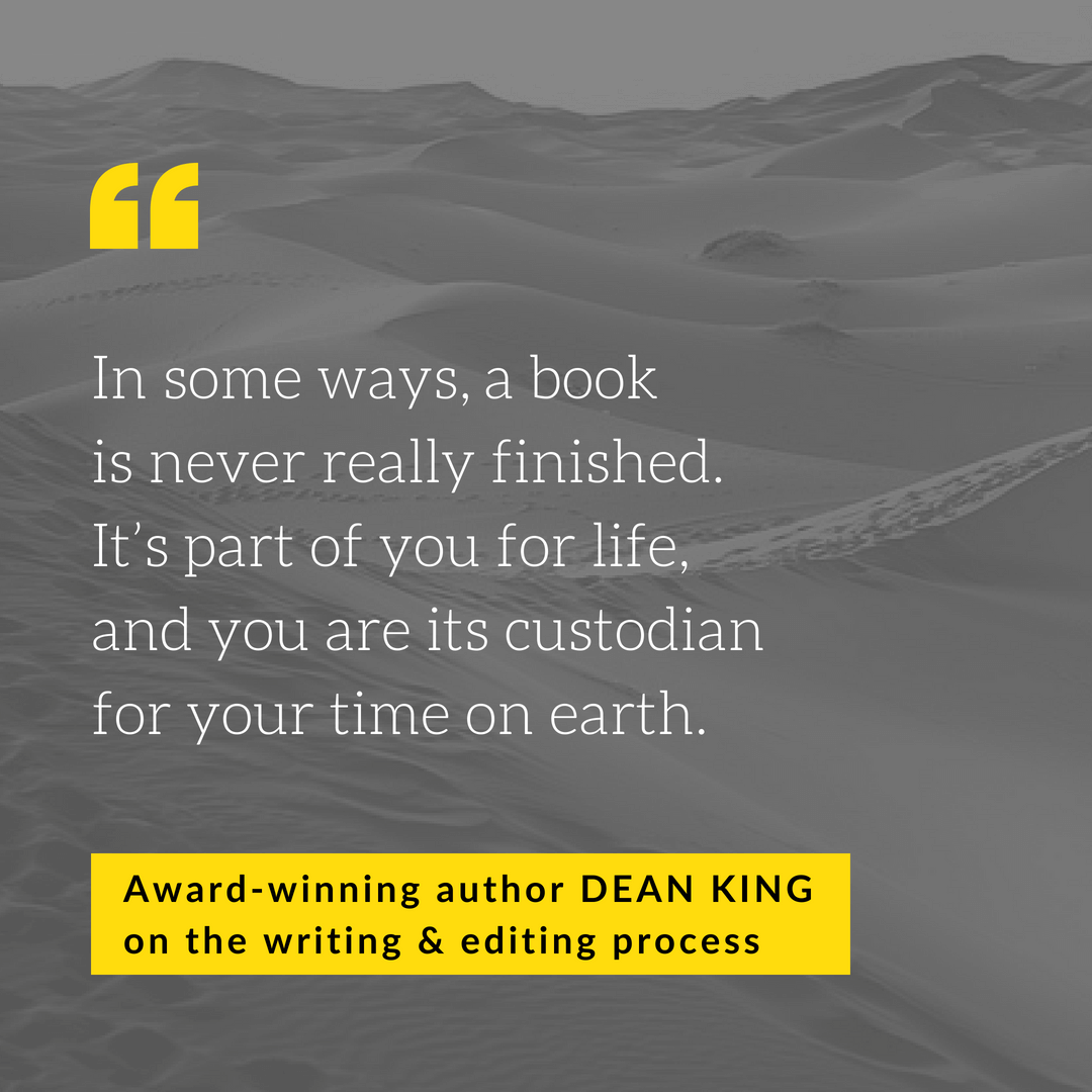 Dean King - custodian of your story quote
