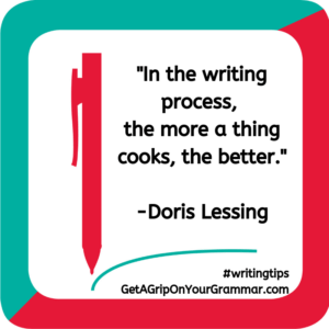 writing process - writing tips quote - Doris Lessing